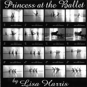 Princess At The Ballet - Ballet Class CD by Lisa Harris