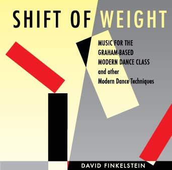Shift of Weight - Music for the Graham-based Modern Dance Class -  CD Cover