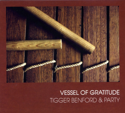 Vessel of Gratitude - by Tigger Benford and Party
